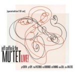Jeff Coffin & The Mu'tet Release Live!, featuring Felix Pastorius