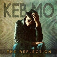 Keb Mo: The Reflection