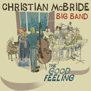 Christian McBride: The Good Feeling