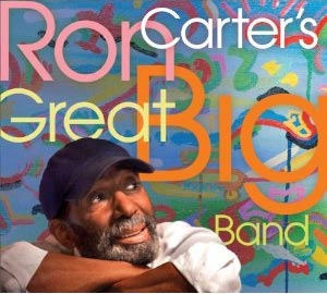 """Ron Carter Releases """"Great Big Band"""""""