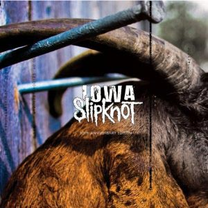 Slipknot to Release 10th Anniversary Edition of Iowa