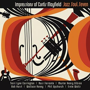 Jazz Soul Seven: Impressions of Curtis Mayfield