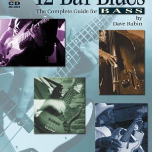 12-Bar Blues: The Complete Guide for Bass