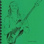 The Book of Jaco – the Ultimate Compendium of the Genius of Jaco Pastorius