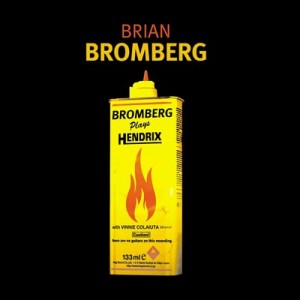 Brian Bromberg: Bromberg Plays Hendrix