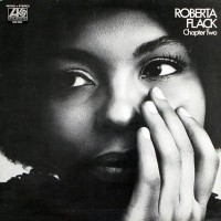 Roberta Flack: Chapter Two
