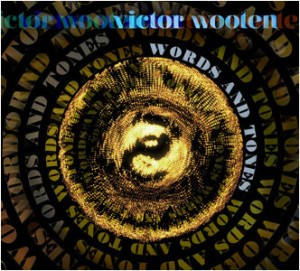 Victor Wooten: Words and Tones