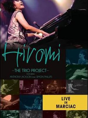 "Hiromi Releases ""Live In Marciac"" DVD, Featuring Anthony Jackson"