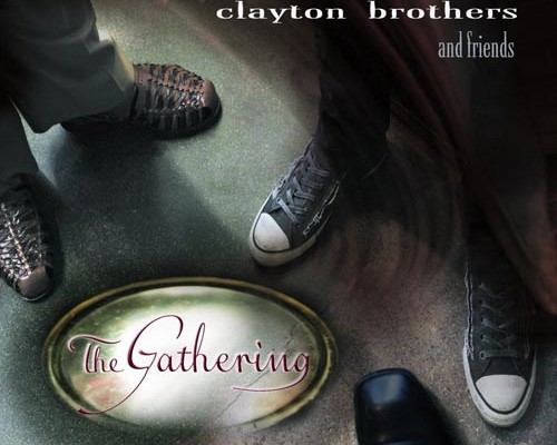 "The Clayton Brothers Release ""The Gathering"""