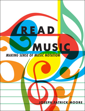 "Joseph Patrick Moore Releases ""Read Music"" eBook"