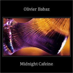 "Olivier Babaz Releases ""Midnight Cafeine"""