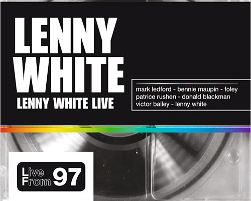 Lenny White Releases Live in '97, Featuring Victor Bailey and Foley