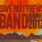 Dave Matthews Band Announces Massive Summer 2013 Tour