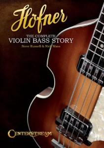 Höfner – The Complete Violin Bass Story