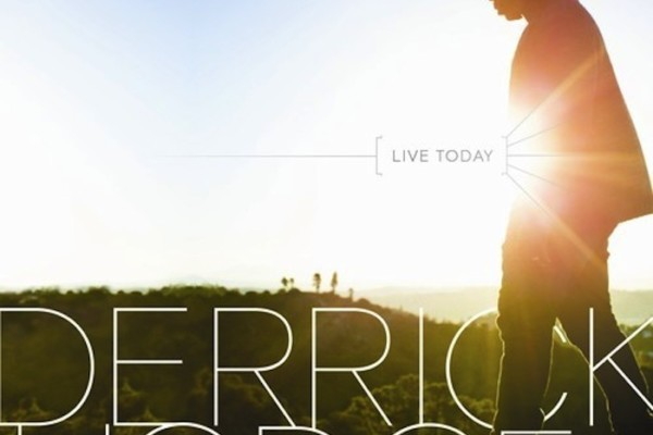 "Derrick Hodge Releases Solo Debut, ""Live Today"""