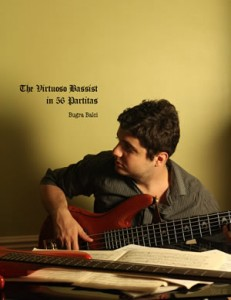 The Virtuoso Bassist in 56 Partitas by Bugra Balci