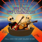 "Jerry Garcia Band/Bob Weir and Rob Wasserman Release ""Fall 1989: The Long Island Sound"""