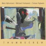 Thumbscrew Releases Self-Titled Debut, Featuring Michael Formanek