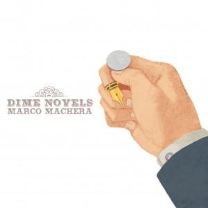 Marco Machera: Dime Novels