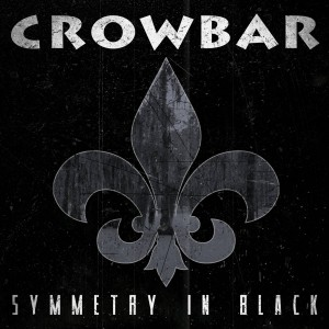 "Crowbar Returns with ""Symmetry in Black"""