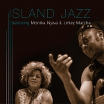 Island Jazz, Featuring Linley Marthe, Released Debut Album