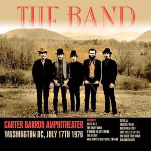 The Band: 1976 Carter Barron Amphitheater Concert
