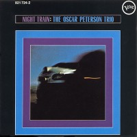 The Oscar Peterson Trio: Night Train