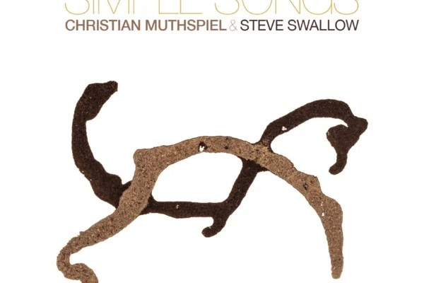"Steve Swallow and Christian Muthspiel Duet on ""Simple Songs"""