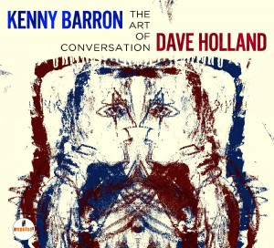 Kenny Barron & Dave Holland: The Art of Conversation