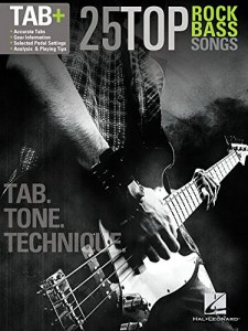 25 Top Rock Bass Songs: Tab. Tone. Technique.