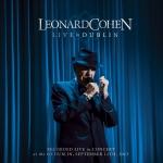 Leonard Cohen: Live in Dublin Released