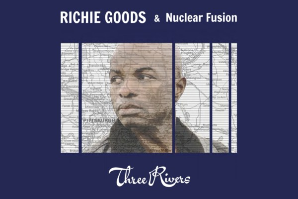 "Richie Goods' ""Three Rivers"" All About Expression"