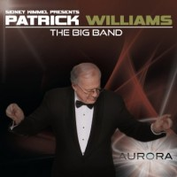 The Patrick Williams Big Band: Aurora