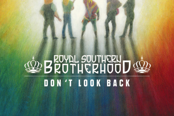 "Royal Southern Brotherhood Connects With Soul History on ""Don't Look Back"""