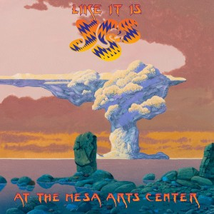 Yes: Like It Is - Live at the Mesa Arts Center