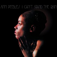 Ann Peebles: I Can't Stand The Rain