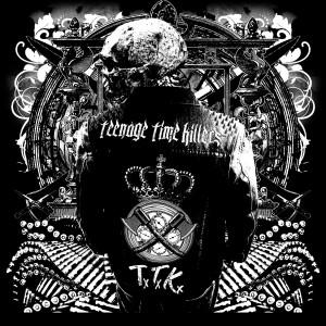 Teenage Time Killers: Greatest Hits Vol. 1