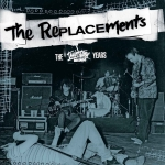 Vinyl Set Focuses on The Replacements' Early Years