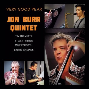 Jon Burr Quintet: Very Good Year