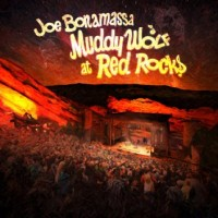 Joe Bonamassa: Muddy Wolf at Red Rocks