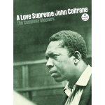 "Coltrane's ""A Love Supreme"" Released in Comprehensive Set"
