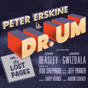 Peter Erskine's Latest Features Janek Gwizdala on Bass