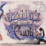 Oz Noy Gets Funky on Latest with Will Lee and Roscoe Beck