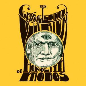 The Claypool Lennon Delirium's: Monolith of Phobos