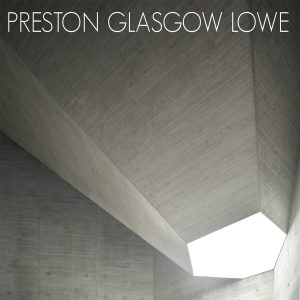 Preston Glasgow Lowe: Self-Titled