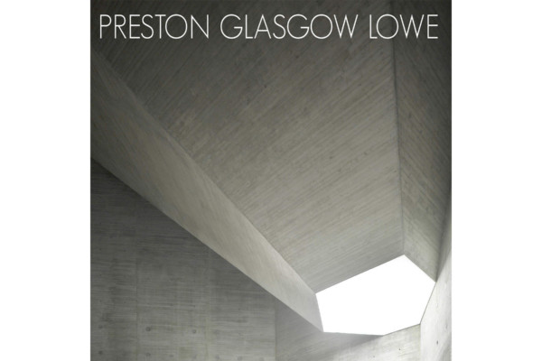 Preston Glasgow Lowe Releases Debut Album