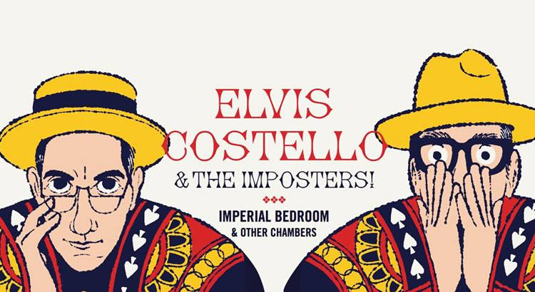 Elvis Costello & The Imposters Imperial Bedroom & Other Chambers Tour