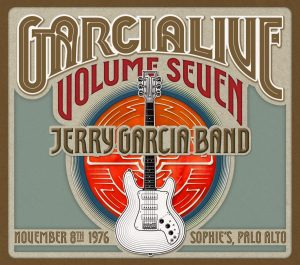 GarciaLive Volume Seven: November 8th, 1976, Sophie's, Palo Alto