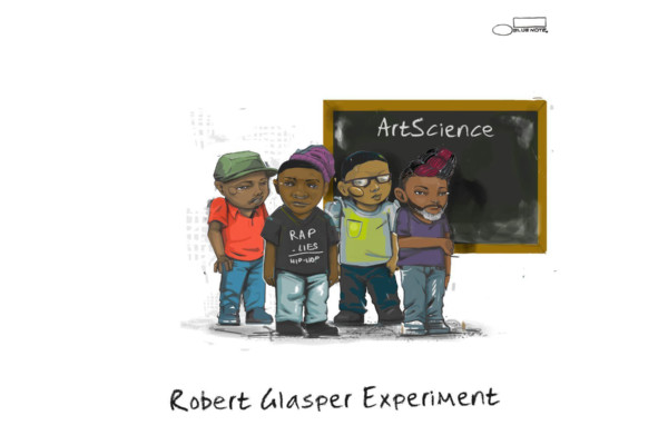 Robert Glasper Experiment's Latest Is A Product of Equals