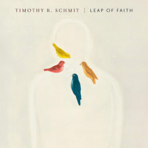 """Timothy B. Schmit Releases """"Leap of Faith"""""""